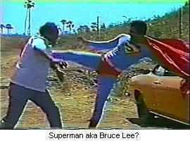 Superman aka Bruce Lee?