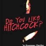 'Do You Like Hitchcock?' (2005)