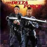 'The Delta Force' (1986) – hrvatsko izdanje!