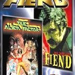 'The Alien Factor' (1976) + 'Fiend' (1980)