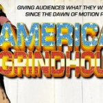 'American Grindhouse' (2010)