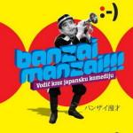 BANZAI MANZAI!!! – Vodič kroz japansku komediju – nova knjiga Velimira Grgića